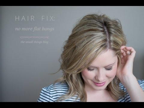 Hair Fix: No More Flat Bangs - YouTube