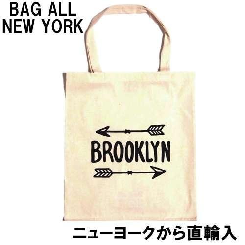 【楽天市場】Bag all バッグオール トートバッグ 布 軽量 BROOKLYN ARROW TOTE エコバッグ 布製 折りたたみ たためる ブルックリンアロー おしゃれ 買い物袋 コットン 可愛い a4 入る カバン 生成り 縦 お洒落 ニューヨークから正規輸入品 海外ブランド:セレクトショップレトワールボーテ