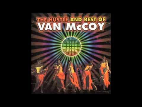 Van McCoy - The Hustle And Best Of - The Hustle (Original Mix) - YouTube