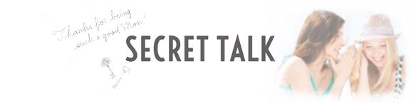 SECRET TALK -シークレットトーク-