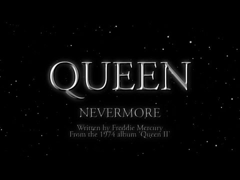 Queen - Nevermore (Official Lyric Video) - YouTube