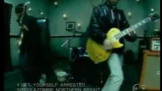 GET YOURSELF ARRESTED  /  SHAKKAZOMBIE NORTHERN BRIGHT - YouTube