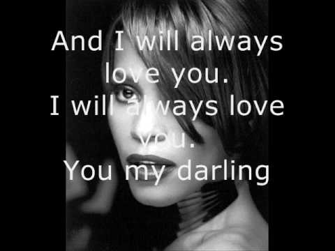 Whitney Houston - I Will Always Love You - Lyrics - YouTube