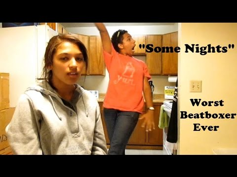 "Worst Beatboxer Ever covers ""Some Nights"" by Fun. - YouTube"