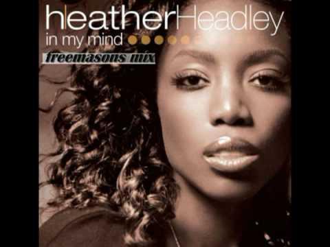 Heather Headley - In My Mind (Freemasons Mix) - YouTube