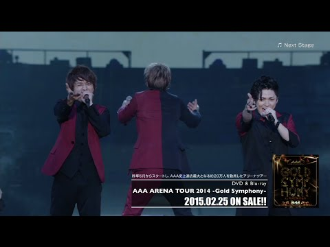 AAA / 「Next Stage from『AAA ARENA TOUR 2014 -Gold Symphony-』」 - YouTube