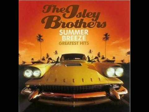 Summer Breeze - The Isley Brothers - YouTube