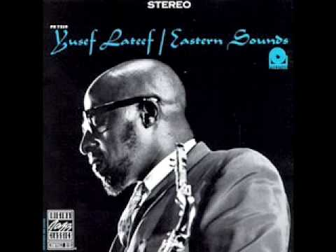 Yusef Lateef - Love Theme From Spartacus - YouTube