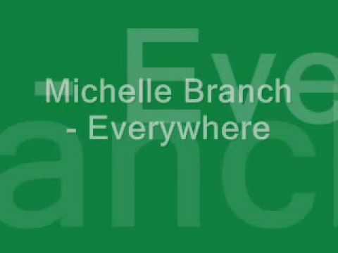 Michelle Branch - Everywhere -