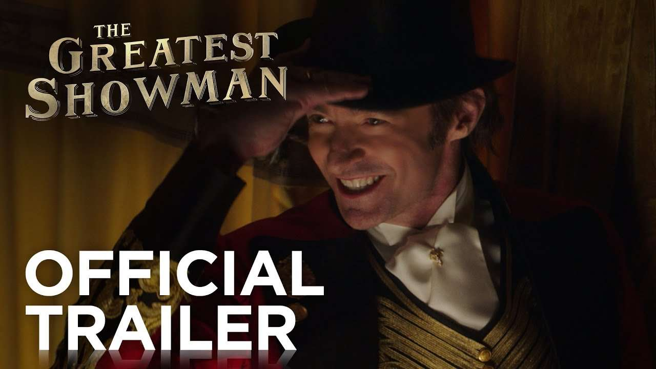 The Greatest Showman   Official Trailer [HD]   20th Century FOX - YouTube