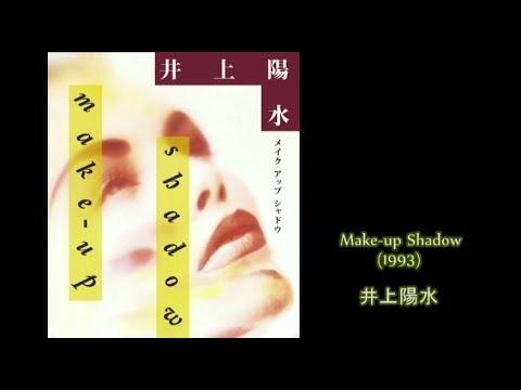 井上陽水 Make-up Shadow - YouTube