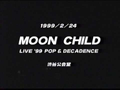 MOON CHILD  LIVE'99 STAR TOURS - YouTube