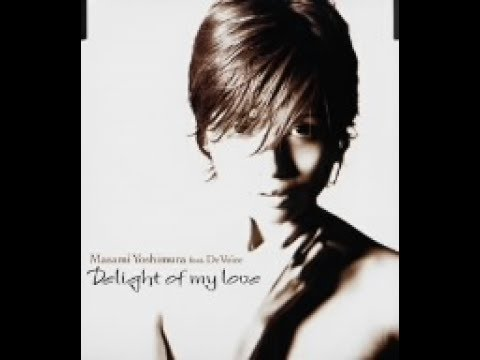 吉村まさみfeat.DeVoice - Delight of my love - YouTube