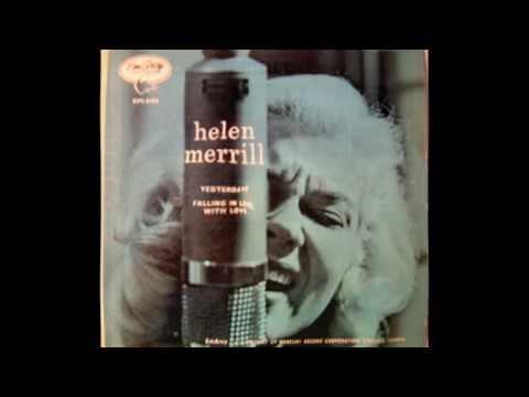 Helen Merrill, Yesterdays. - YouTube