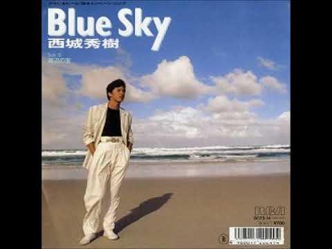西城秀樹 / Blue Sky - YouTube