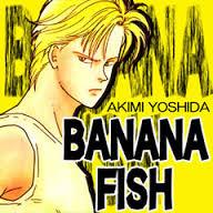 【名作】BANANA  FISH を語りましょう