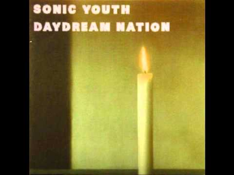 Sonic youth - Daydream nation (Full Album) - YouTube