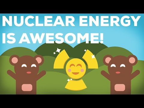 3 Reasons Why Nuclear Energy Is Awesome! 3/3 - YouTube