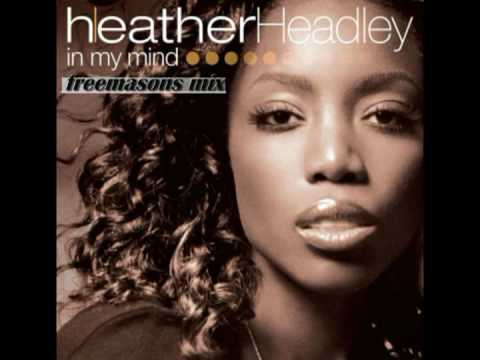 Heather Headley - In My Mind (Freemasons Mix) - YouTube