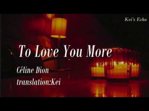 To Love You More【訳詞付】- セリーヌ・ディオン - YouTube