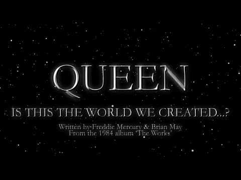 Queen - Is this the World We Created...? (Official Lyric Video) - YouTube