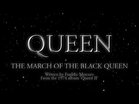 Queen - The March of The Black Queen (Official Lyric Video) - YouTube